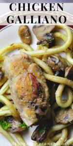 Chicken Galliano Recipe stuffed with boursin cheese served over buccatini pasta
