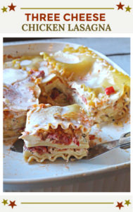 3-CHEESE CHICKEN LASAGNA