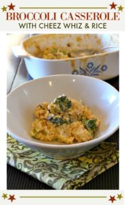Old Fashioned Broccoli cheez whiz casserole