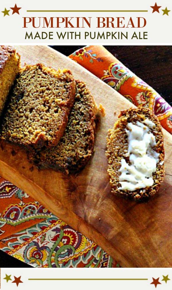 pumpkin bread with pumpkin ale