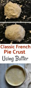 Classic French Pie Crust Using Butter