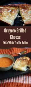 Grilled Cheese Sandwich with White Truffle Butter and Gruyere cheese.