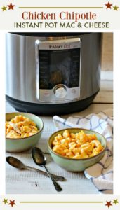 Instant Pot Chicken Chipotle Mac and Cheese