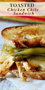 toasted chicken chile sandwich