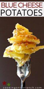 Blue Cheese Potatoes Dauphinoise