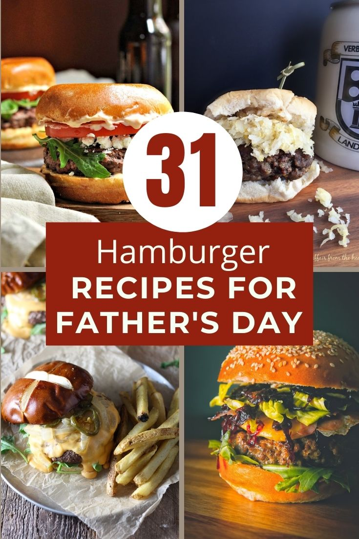 31 hamburger recipes for Summer grilling